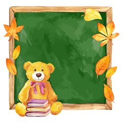 Watercolor  teddy bear and school board. Autumn leaves. Vector.