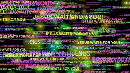 Jesus waits for you