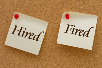 Hired versus Fired