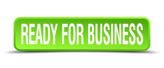 ready for business green 3d realistic square isolated button