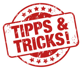 Tipps & Tricks!