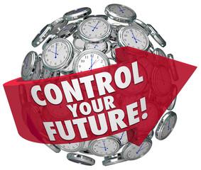 Control Your Future Words Clocks Ticking Forward Progress