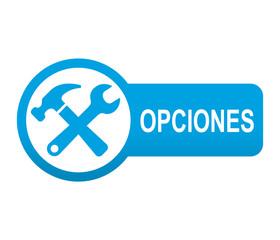Etiqueta tipo app azul alarada OPCIONES