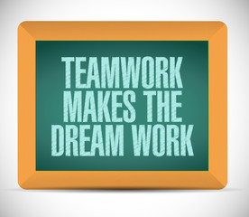 teamwork makes the dream work message
