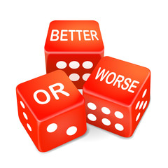 better or worse words on three red dice