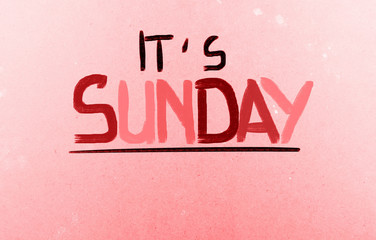 It's Sunday Concept