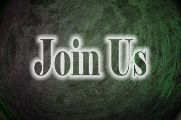 Join Us text on Background