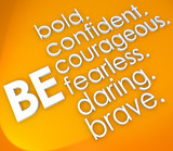 Be Brave Courageous Confident Fearless 3d Words poster