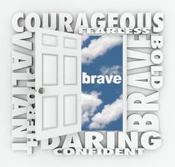 Brave Courage Daring Word Door Open to Success