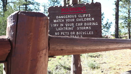 Warning. Dangerous Cliffs. Watch your children. No pets.