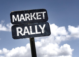 Market Rally sign with clouds and sky background