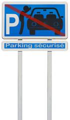 panneau parking sécurisé, vols à la roulotte