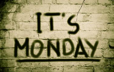 It's Monday Concept