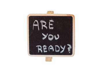 Are you ready handwritten in a blackboard