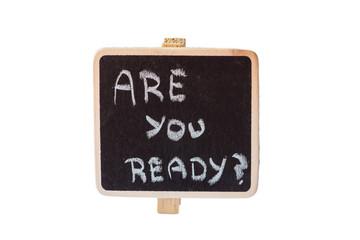 Are you ready handwritten in a blackboard