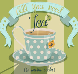 All You Need is Tea Poster