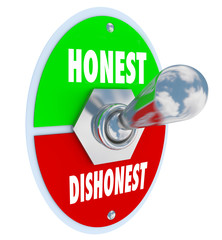 Honest Vs Dishonest Switch Turn On Sincerity Trust Truth