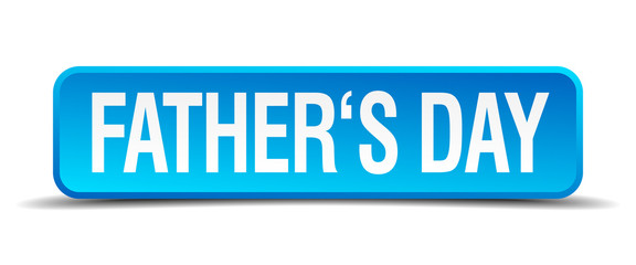 fathers day blue 3d realistic square isolated button