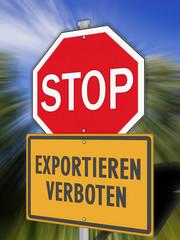 Schild Exportieren Verboten