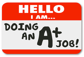 Hello I Am Doing an A Plus Job Score Grade Name Tag