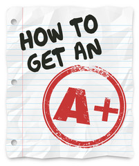 How to Get An A Plus Grade Score School Paper Report