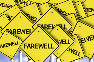 Farewell written on multiple road sign