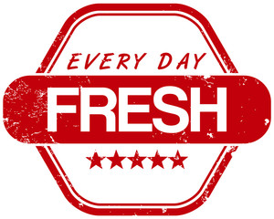 fresh every day stamp