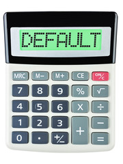Calculator with DEFAULT on display isolated on white background