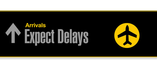 airport sign. expect delays illustration design
