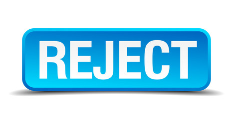 Reject blue 3d realistic square isolated button