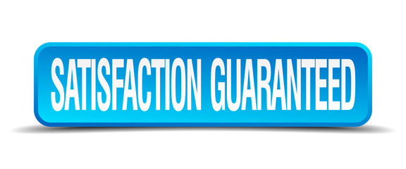 satisfaction guaranteed blue 3d realistic square isolated button