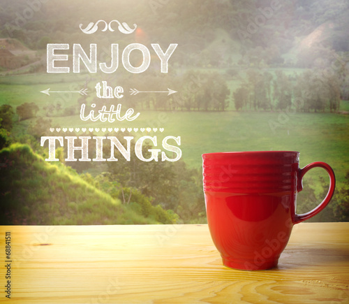 Smell the Coffee, Enjoy the Little Things