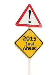2015 New Year road sign