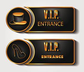 VIP ENTRANCE SIGNS