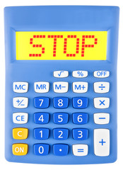 Calculator with STOP on display isolated on white background