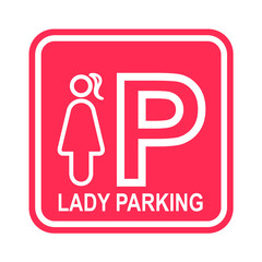 Lady parking sign on pink background - lady priority concept