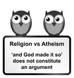 Monochrome religion verses atheism sign