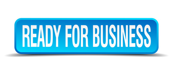 ready for business blue 3d realistic square isolated button