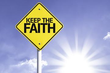 Keep the Faith road sign with sun background