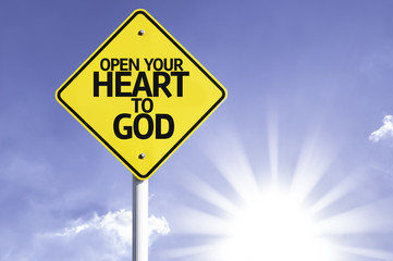 Open your Heart to God road sign with sun background