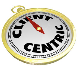 Client Centric Words Gold Compass Aiming Please Customers