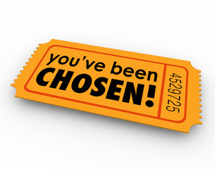 You've Been Chosen One Winning Ticket Lucky Selected Choice