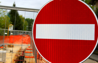 prohibition sign in roadworks for the laying of underground cabl