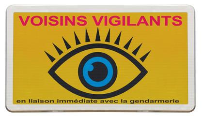 panneau des voisins vigilants, ouvrez l'oeil !