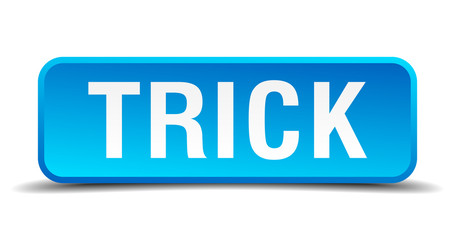 Trick blue 3d realistic square isolated button