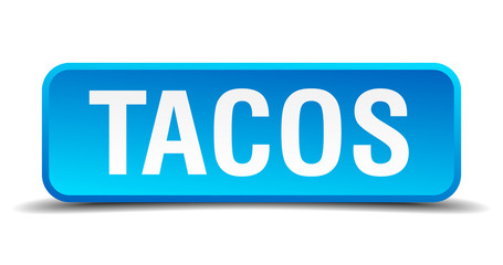 Tacos blue 3d realistic square isolated button