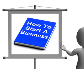 How To Start A Business Book Sign Shows Begin Company Partnershi