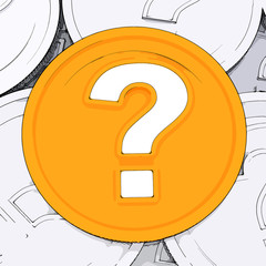 Question Mark Coin Means Wondering About Money