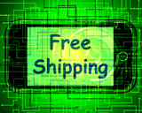 Free Shipping On Phone Shows No Charge Or Gratis Deliver