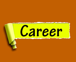 Career Word Means Internet Job Or Employment Search